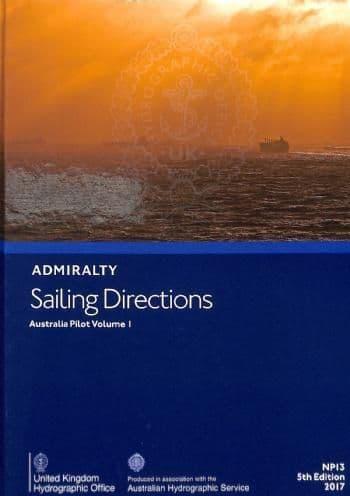 NP13 - Admiralty Sailing Directions: Australia Pilot Volume 1